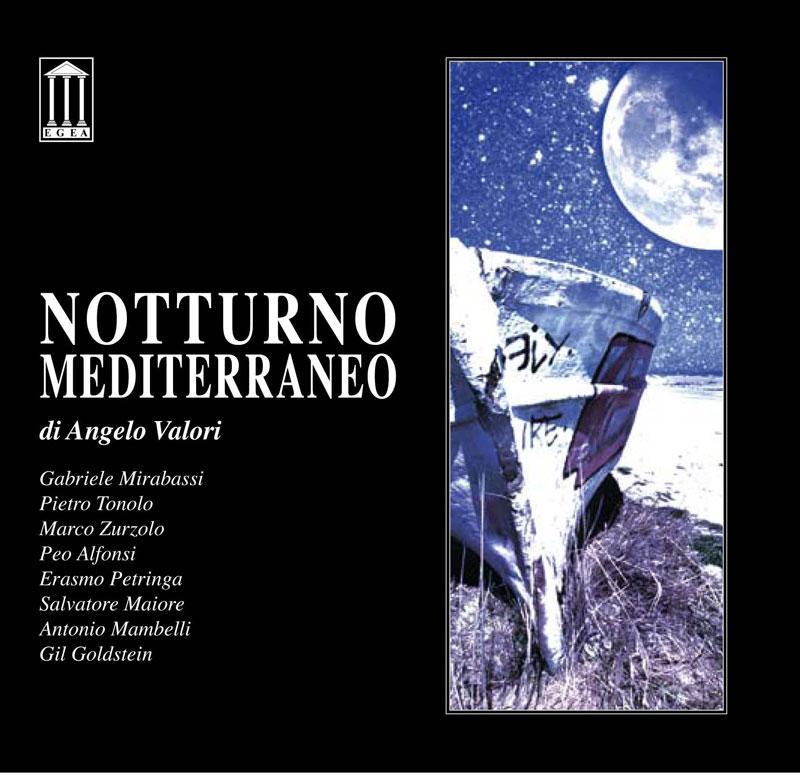 Angelo Valori - Notturno Mediterraneo