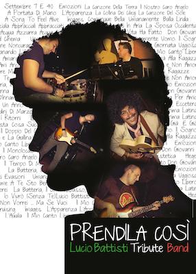 Lucio Battisti Tribute Band - Prendila CosìLucio Battisti Tribute Band - Prendila Così
