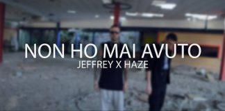 Non ho mai avuto - Jeffrey X Haze