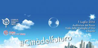 CONVEGNO A L'AQUILA PER PARLARE DI #CITTÀDELFUTURO