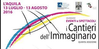 I Cantieri dell'Immaginario a Eventi L'Aquila Agosto 2016