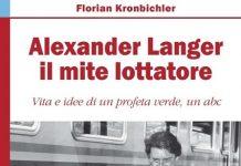 Alexander Langer il mite lottatore