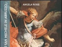 i-luoghi-di-san-michele-arcangelo-in-abruzzo-di-angela-rossi