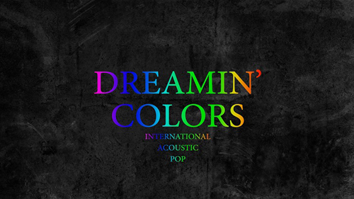 Dreamin' Colors Live