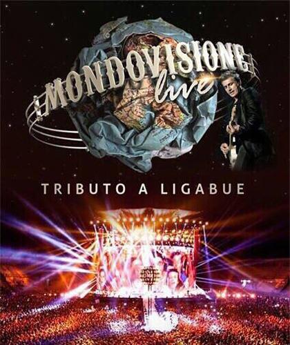 Mondovisione live Tributo a Ligabue