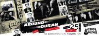 Around Duran il 25 febbraio Osteria della Musica