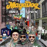 Magadog Inna di Town
