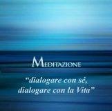 Meditazione dialogare con sé e con la vita