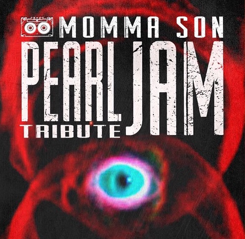 Momma Son - Pearl Jam Tribute Band