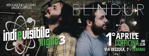 Blindur Live-Indievisibile night III L'Officina Teramo