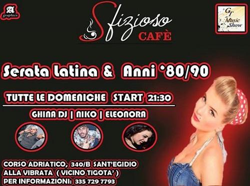 serata latina e anni 80 90 sfizioso cafè sant'egidio alla vibrata