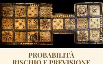 probabilità, rischio e previsione