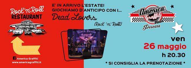 Dead Lovers live 26 maggio 2017