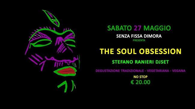 The Soul Obsession 27 maggio 2017