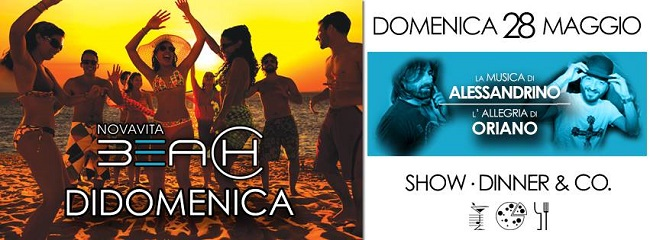 show dinner e co novavita beach 28 maggio
