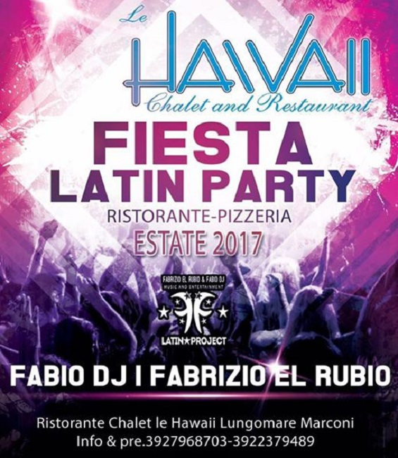 Fiesta Latin Party domenica chalet hawaii alba adriatica te