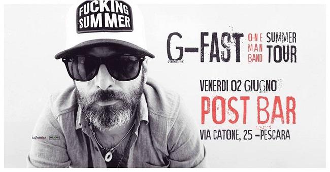 G-Fast One Man 2 giugno 2017