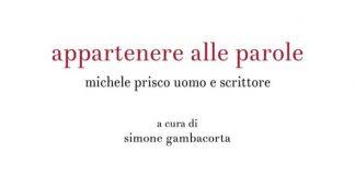 """""""Appartenere alle parole"""" libro su Michele Prisco"""