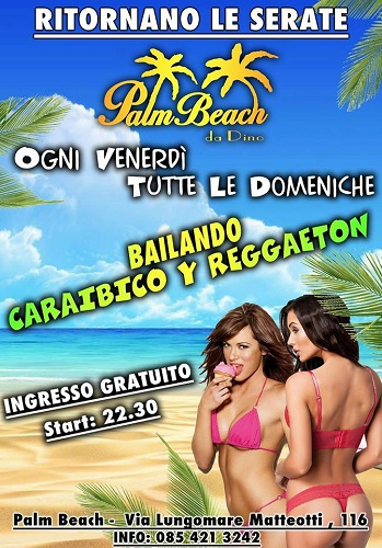 Palm beach venerdì e domenica