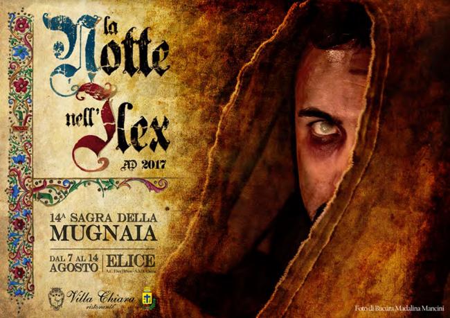 La Notte nell'Ilex AD 2017, 14 Sagra della Mugnaia a Elice