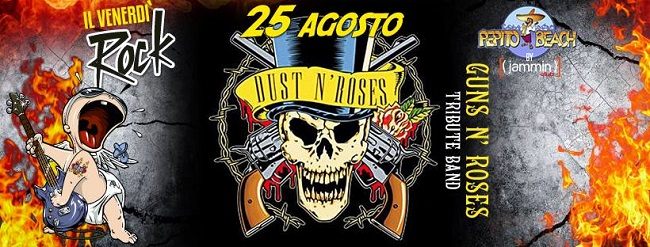 dust n' roses 25 agosto
