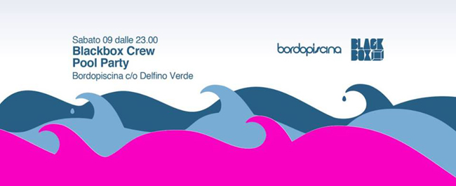 Blackbox pool party il 9 settembre a Bordo Piscina Pescara