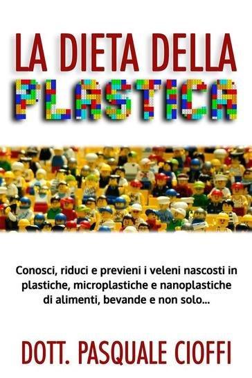 la dieta della plastica