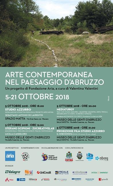 """inaugurazione del nostro Evento artistico-culturale d'autunno, il prossimo 5 ottobre 2018, a Pescara presso lo """"Spazio Matta"""" ore 18.00 e presso """"Museo delle Genti d'Abruzzo"""" ore 19.00. La manifestazione riguarda l'arte Contemporanea nel Paesaggio d'Abruzzo, l'esperienza di """"Arte-Natura"""" nella zona del Sangro Aventino. Questo terzo progetto artistico, che Aria realizza nel 2018, si focalizza sulla ricerca e messa in evidenza delle opere di arte contemporanea """"site specific"""" esistenti sul territorio regionale nella zona del Sangro Aventino, realizzate nel periodo 1995-2005 dall'Associazione Culturale Arte Natura, presieduta dal compianto artista Sebastiano A. De Laurentiis. Come noto, Aria opera sul territorio della regione Abruzzo ed ha tra le finalità principali la produzione di opere ed eventi di arte contemporanea, nonché la messa in evidenza delle caratteristiche del territorio degne di essere conosciute ed apprezzate a livello internazionale. Il paesaggio della Regione ha una forte caratterizzazione """"naturalistica"""" ed una notevole presenza di """"borghi antichi"""". Questi aspetti interessano molto gli artisti; alcuni nomi importanti del passato, ne hanno tratto ispirazione con accenti diversi, come D'Annunzio, Escher, Cascella, Beuys, etc… L'esperienza di Arte-natura è importante e va portata all'attenzione sia degli abruzzesi, che la conoscono poco, quindi del vasto pubblico non solo italiano, degli amministratori pubblici (Regione, Comuni) perché le opere sono state realizzate anche con fondi pubblici ed hanno bisogno di manutenzione e protezione; sarebbe opportuno un riconoscimento formale delle opere stesse da parte del Ministero per i Beni e le attività Culturali. Per questo progetto Aria si avvale di professionalità di alto livello e si realizza insieme un racconto, un diario delle attività svolte per la costruzione in passato, ma soprattutto viene prodotta una nuova opera artistica, che si ispira alle opere esistenti ed al paesaggio, con l'intervento dello """"S"""