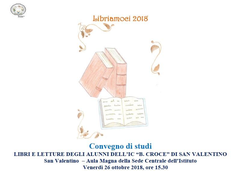 Libriamoci 2018 A San Valentino Convegno Di Studi