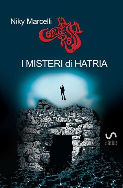 Niky Marcelli - I misteri di Hatria