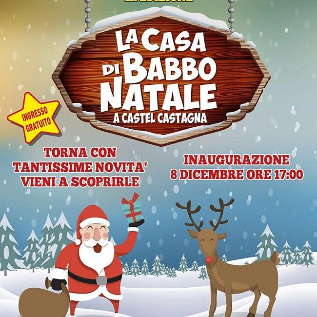 Casa Babbo Natale 2019.La Casa Di Babbo Natale A Castel Castagna 2018 2019
