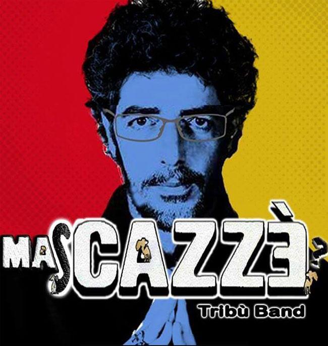 Mascazzé Max Gazze tribute