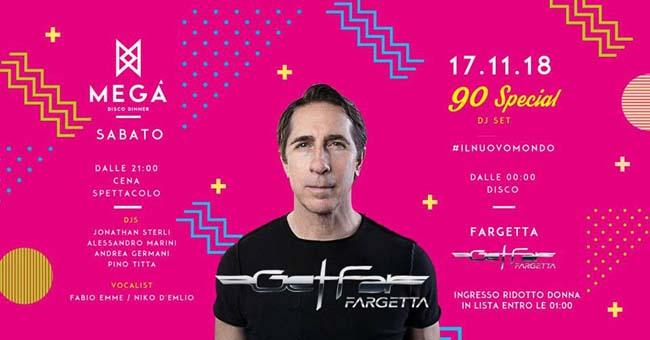 Mega dj Fargetta 17 novembre 2018