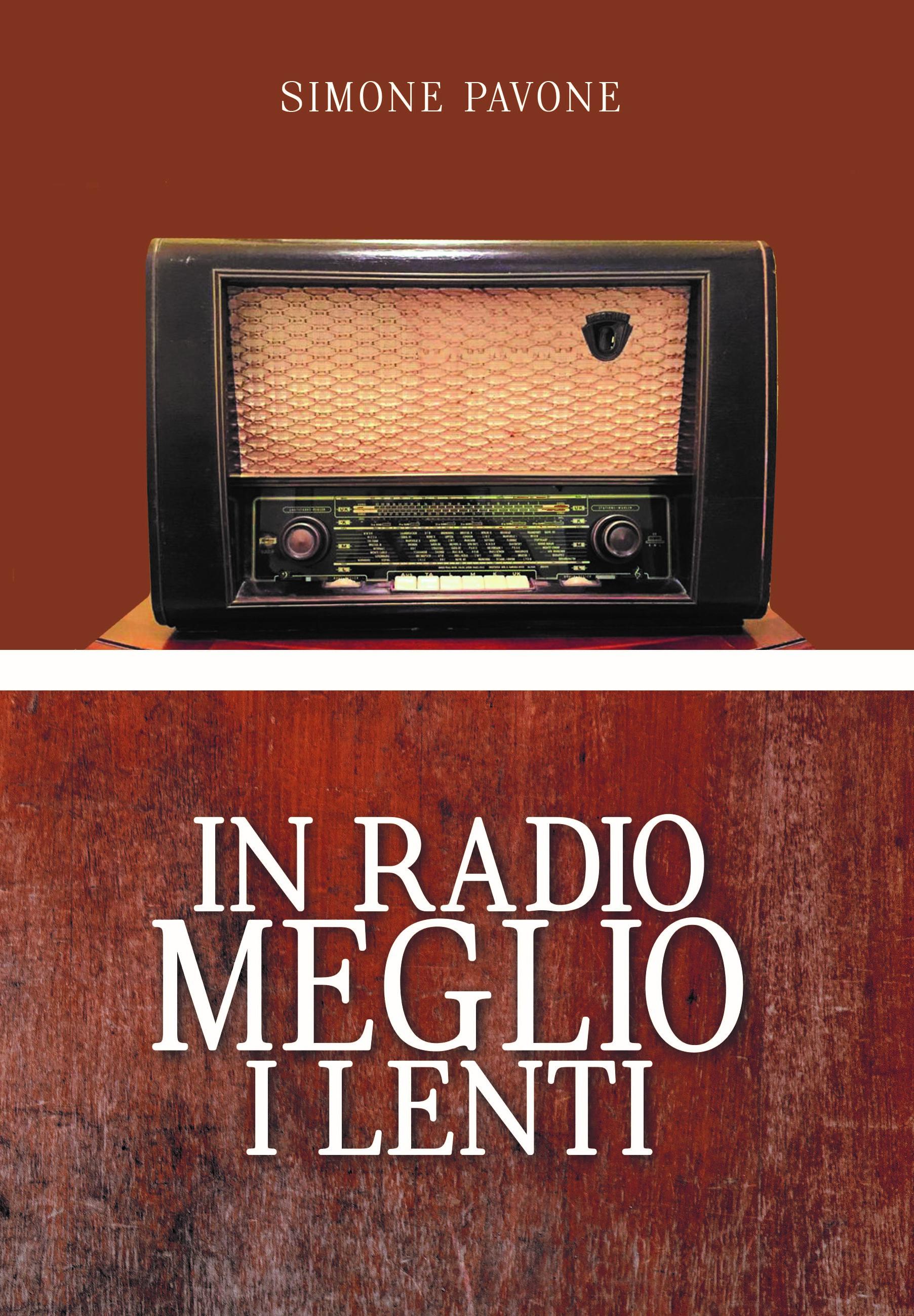 Simone Pavone in radio meglio i lenti