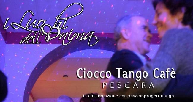 ciocco tango cafe Pescara