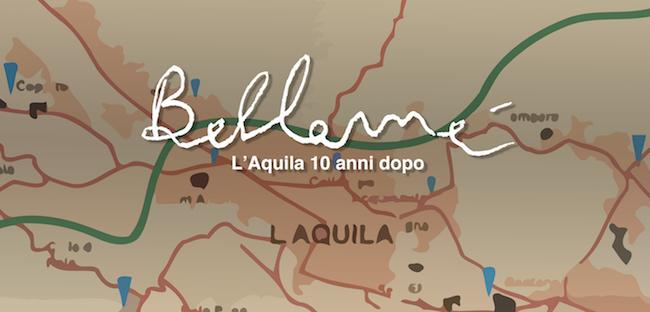 Bellamè - L'Aquila dieci anni dopo