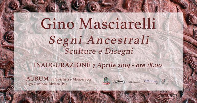 Gino Masciarelli segni ancestrali
