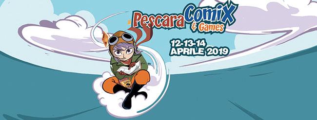 Pescara Comix & Games 2019: programma e novità