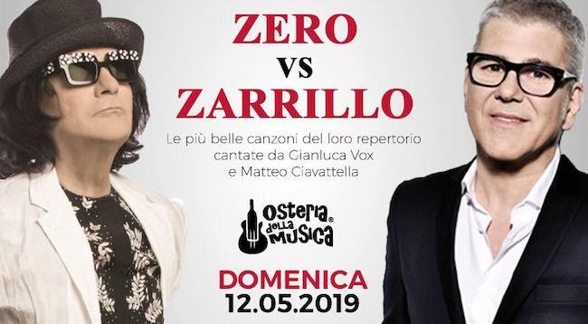 Zero vs Zarrillo, all'Osteria della Musica il duo Gianluca Vox e Ciavattella