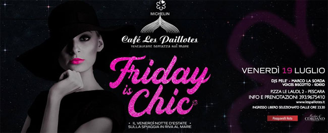 friday chic les paillotes 19 luglio 2019