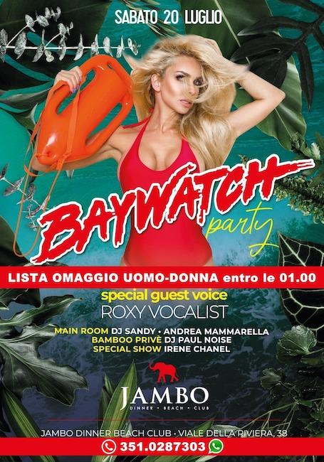 baywathc party jambo 20 luglio 2019