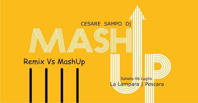 quality design 57bd8 e7461 Cesare Sampo dj a La Lampara per MashUp remix Vs MashUp