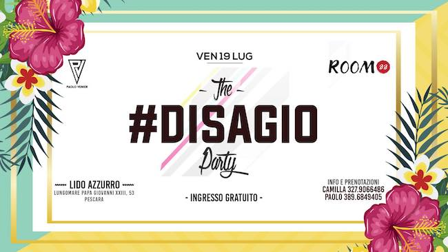 the disagio party 19 luglio 2019