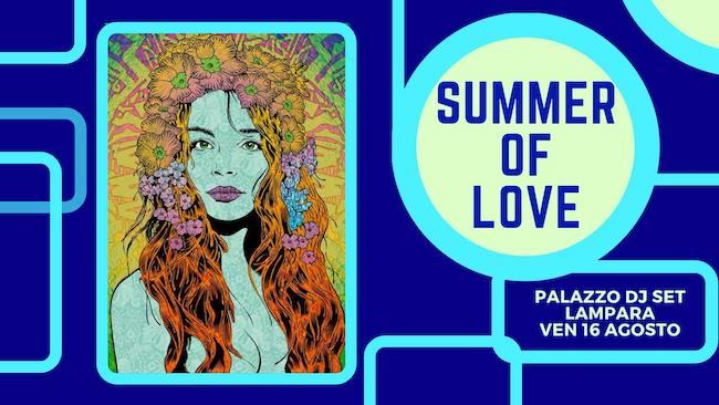 summer of love 16 agosto 2019