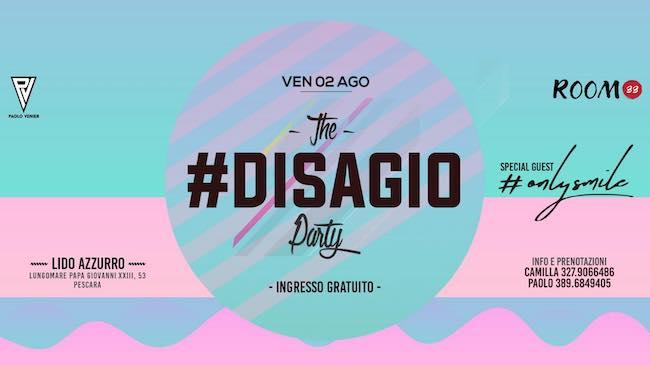 the disagio party 2 agosto 2019