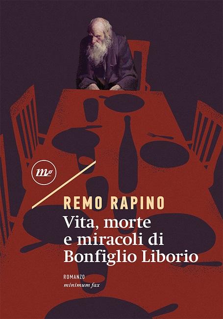 Remo Rapino presenta a Genova il suo Vita, morte e miracoli di Bonfiglio Liborio